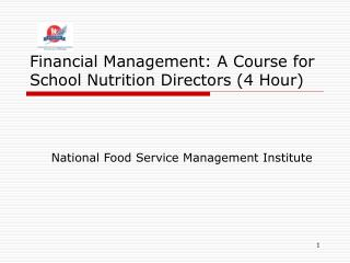 Financial Management: A Course for School Nutrition Directors (4 Hour)