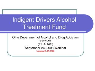 Indigent Drivers Alcohol Treatment Fund