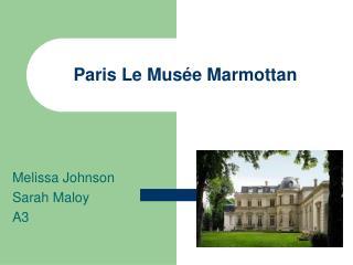 Paris Le  Musée Marmottan