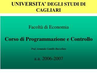 Facoltà di Economia Corso di Programmazione e Controllo Prof. Armando Camillo Buccellato