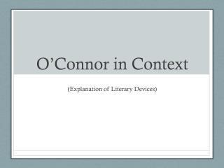 O�Connor in Context