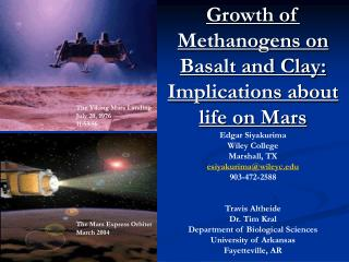 Growth of Methanogens on Basalt and Clay: Implications about life on Mars Edgar Siyakurima
