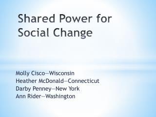 Shared Power for Social Change