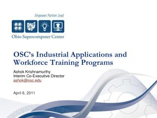 OSC's Industrial Applications and Workforce Training Programs