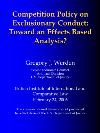 Competition Policy on Exclusionary Conduct: Toward an Effects Based Analysis?