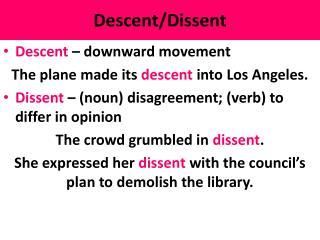 Descent/Dissent