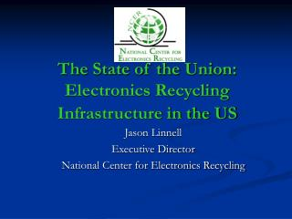 The State of the Union: Electronics Recycling Infrastructure in the US