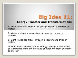 Big Idea 11: