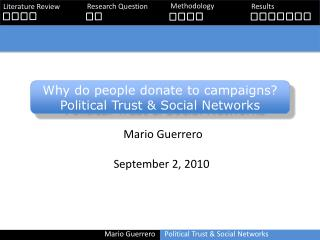Why do people donate to campaigns? Political Trust & Social Networks