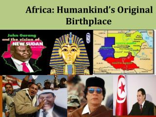 Africa: Humankind's Original Birthplace