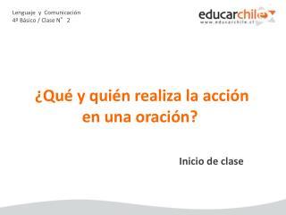 Lenguaje  y  Comunicación 4º Básico / Clase N°2
