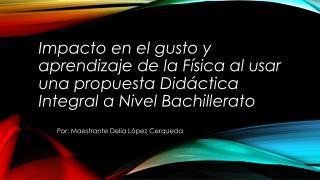Por: Maestrante Delia López  Cerqueda