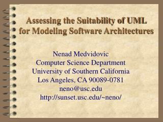 Assessing the Suitability of UML for Modeling Software Architectures