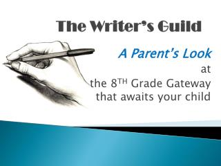 A Parent's Look  at  the 8 TH Grade  Gateway that awaits your child