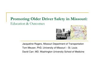 Promoting Older Driver Safety in Missouri: Education  Outcomes