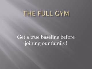 The Full Gym
