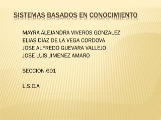 SISTEMAS BASADOS EN CONOCIMIENTO