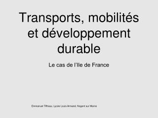 Transports,  mobilités  et  développement  durable