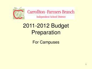 2011-2012 Budget Preparation