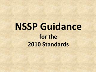 NSSP Guidance for the 2010 Standards