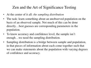 Zen and the Art of Significance Testing