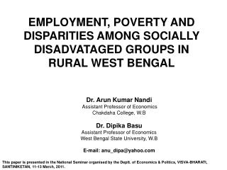 EMPLOYMENT, POVERTY AND DISPARITIES AMONG SOCIALLY DISADVATAGED GROUPS IN RURAL WEST BENGAL