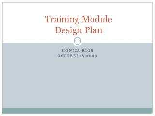 Training Module  Design Plan