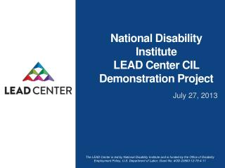 National Disability Institute  LEAD  Center  CIL Demonstration  Project