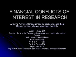FINANCIAL CONFLICTS OF INTEREST IN RESEARCH