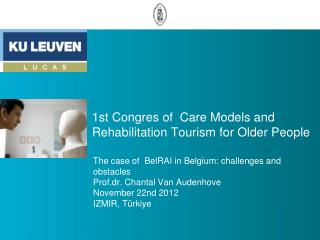 1st Congres of  Care Models and Rehabilitation Tourism for Older People