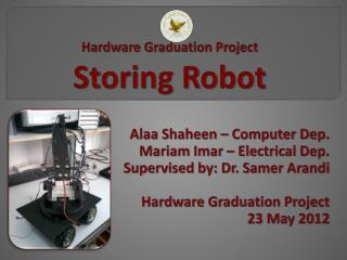 Hardware Graduation Project  Storing Robot