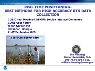 REAL TIME POSITIONING- BEST METHODS FOR HIGH ACCURACY RTN DATA COLLECTION