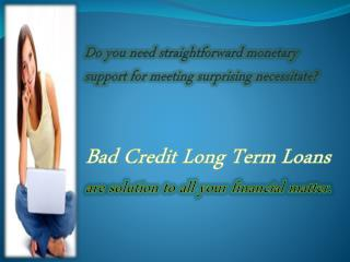 Short Term Loans Bad Credit- Immediate Fiscal Help In Emerge