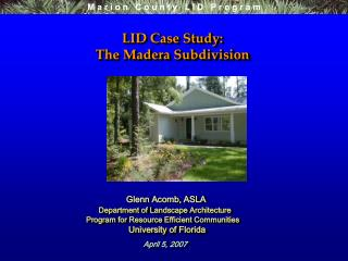 LID Case Study:   The Madera Subdivision