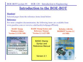 Introduction to the BOE-BOT Handout :   Selected pages from the reference items listed below: