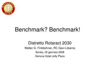 Benchmark? Benchmark!