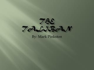 The  Taliban