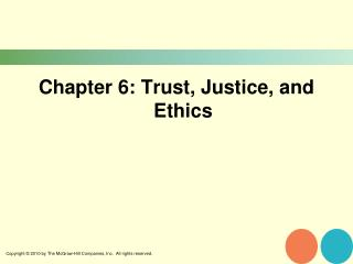 Chapter 6: Trust, Justice, and Ethics