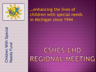 CSHCS-LHD Regional MEETING