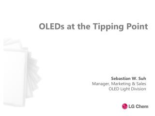 OLEDs at the Tipping Point