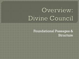 Overview: Divine Council