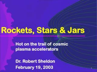 Rockets, Stars & Jars