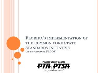 Florida's implementation of the common core state standards initiative (as provided by FLDOE)