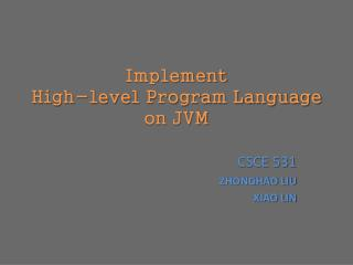 Implement High-level Program Language  on  JVM