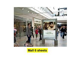 Mall 6 sheets Mall 6 sheets