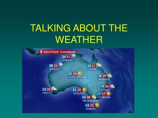 TALKING ABOUT THE WEATHER