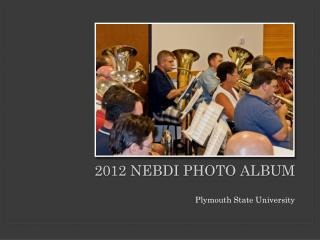 2012 NEBDI Photo Album