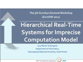 Hierarchical  Real-Time Systems for Imprecise Computation Model