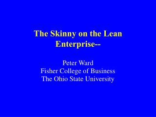 The Skinny on the Lean Enterprise--