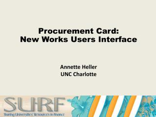 Procurement Card: New Works Users Interface
